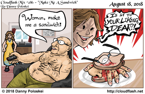 I'm a little surprised I'm still making comics about guys telling women to get in the kitchen 10 years later.